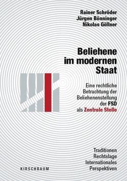 Beliehene im modernen Staat von Bönninger,  Jürgen, Goellner,  Nikolas, Schroeder,  Rainer