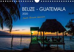 Belize – Guatemala (Wandkalender 2020 DIN A4 quer) von Ricardo González Photography,  Daniel