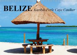 Belize. Karibik-Perle Caye Caulker (Wandkalender 2020 DIN A3 quer) von Stanzer,  Elisabeth