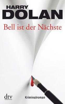 Bell ist der Nächste von Becker,  Martin Ruben, Dolan,  Harry