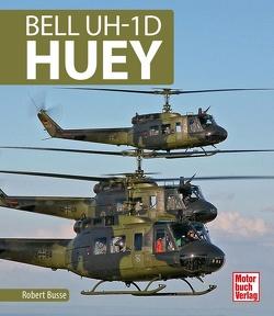 Bell UH- 1D HUEY von Busse,  Robert