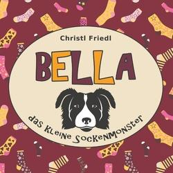 Bella von Friedl,  Christl