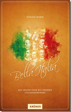 Bella Italia von Huber,  Werner