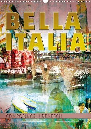 »Bella Italia« (Wandkalender 2018 DIN A3 hoch) von j.benesch