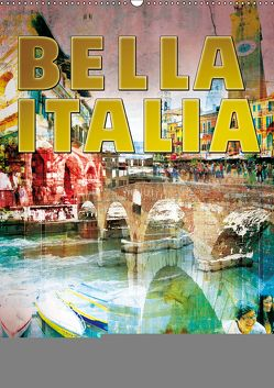 »Bella Italia« (Wandkalender 2019 DIN A2 hoch) von j.benesch