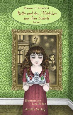 Bella und das Mädchen aus dem Schtetl von Bodén,  Lina, Neubert,  Marina