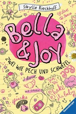 Bella und Joy. Zwei wie Pech und Schwefel von Gutsch,  Sabine, Rieckhoff,  Sibylle