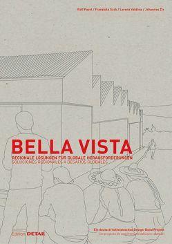 Bella Vista von Pasel,  Ralf, Sack,  Franziska, Valdivia,  Lorena, Zix,  Johannes