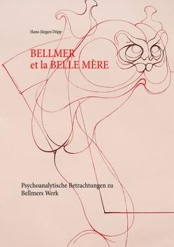 Bellmer et la Belle Mére von Döpp,  Hans-Jürgen