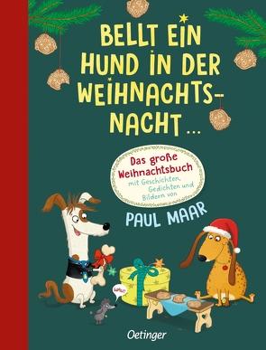 Bellt ein Hund in der Weihnachtsnacht von Maar,  Paul