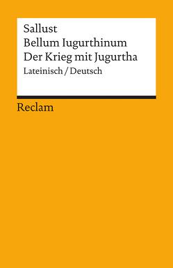 Bellum Iugurthinum / Der Krieg mit Jugurtha von Büchner,  Karl, Sallust