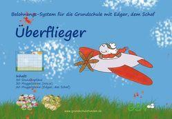 """Belohnungs-System für die Grundschule mit Edgar, dem Schaf – """"Überflieger"""" von Foerster,  Tamara"""