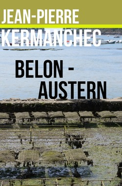Belon-Austern von Kermanchec,  Jean-Pierre