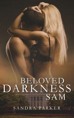 Beloved Darkness von Parker,  Sandra
