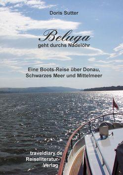 Beluga geht durchs Nadelöhr von Sutter,  Doris