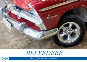 Belvedere – Das Plymouth Spitzenmodell (Wandkalender 2020 DIN A2 quer) von von Loewis of Menar,  Henning