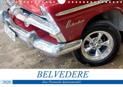 Belvedere – Das Plymouth Spitzenmodell (Wandkalender 2020 DIN A4 quer) von von Loewis of Menar,  Henning