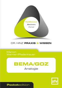 BEMA/GOZ von Werner-Pfadenhauer,  Marion