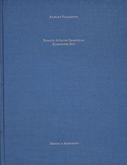 Bemalte attische Grabstelen klassischer Zeit von Posamentir,  Richard