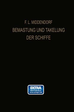 Bemastung und Takelung der Schiffe von Middendorf,  Friedrich Ludwig
