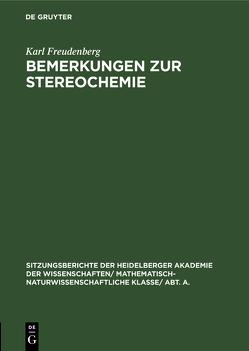 Bemerkungen zur Stereochemie von Freudenberg,  Karl