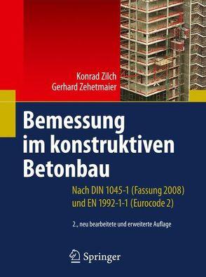 Bemessung im konstruktiven Betonbau von Zehetmaier,  Gerhard, Zilch,  Konrad