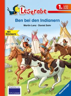 Ben bei den Indianern von Lenz,  Martin, Sohr,  Daniel