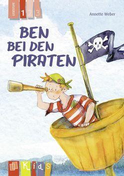 Ben bei den Piraten – Lesestufe 1 von Weber,  Annette
