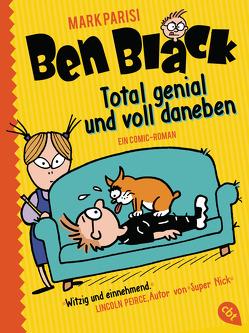 Ben Black – Total genial und voll daneben von Parisi,  Mark, Spangler,  Bettina