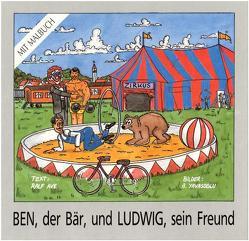 Ben, der Bär, und Ludwig, sein Freund von Ave,  Ralf K, Yavasoglu,  Antiranik