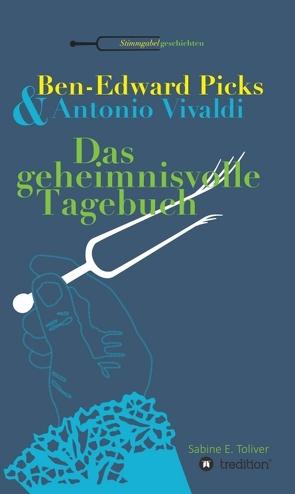 Ben-Edward Picks & Antonio Vivaldi von Toliver,  Sabine E.