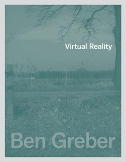 Ben Greber – Virtual Reality von Greber,  Ben, Lütkemeyer,  Marcus, Schönenberg,  Erik, Seiser,  Anna Lena, Stecker,  Raimund, Steinweg,  Marcus