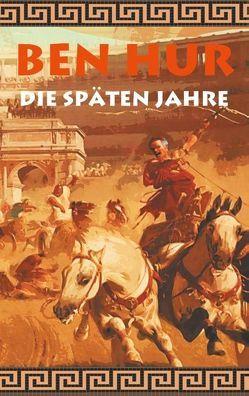 Ben Hur – Die späten Jahre von Kronenheim,  Alexander