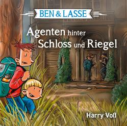 Ben & Lasse – Agenten hinter Schloss und Riegel. Hörbuch von Primus,  Bodo, Voß,  Harry