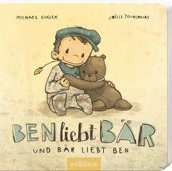 Ben liebt Bär … und Bär liebt Ben von Engler,  Michael, Tourlonias,  Joelle