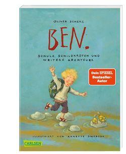 Ben.: Schule, Schildkröten und weitere Abenteuer von Scherz,  Oliver, Swoboda,  Annette