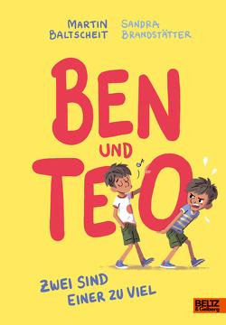 Ben und Teo von Baltscheit,  Martin, Brandstätter,  Sandra