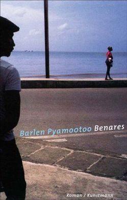 Benares von Heber-Schärer,  Barbara, Pyamootoo,  Barlen