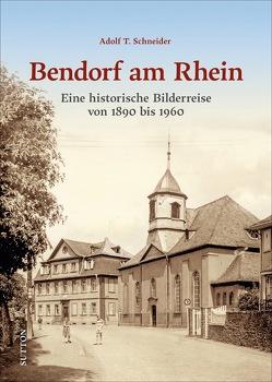 Bendorf am Rhein von Schneider,  Adolf T.