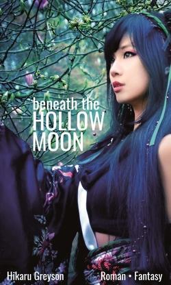 Beneath The Hollow Moon von Greyson,  Hikaru
