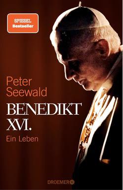 Benedikt XVI. von Seewald,  Peter