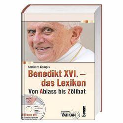 Benedikt XVI. – das Lexikon von Kempis,  Stefan von