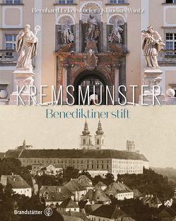 Benediktinerstift Kremsmünster von Eckerstorfer,  Bernhard, Wintz,  Klaudius