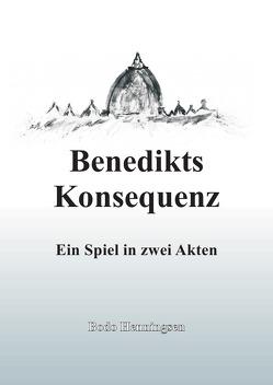 Benedikts Konsequenz von Henningsen,  Bodo