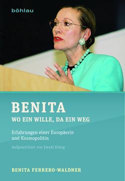 Benita von Ferrero-Waldner,  Benita, König,  Ewald