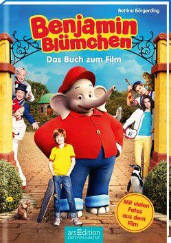 Benjamin Blümchen – Das Buch zum Film von Börgerding,  Bettina