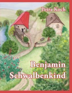 Benjamin Schwalbenkind von Koch,  Petra