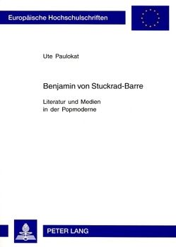 Benjamin von Stuckrad-Barre von Paulokat,  Ute