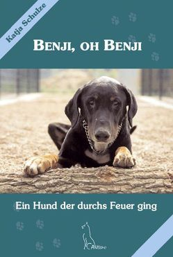 Benji, oh Benji von Schulze,  Katja