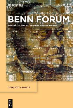 Benn Forum / 2016/2017 von Gottfried-Benn-Gesellschaft, Hof,  Holger, Kraft,  Stephan